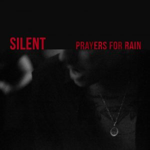 """picture of """"Prayers For Rain"""" single"""
