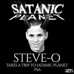 """picture of """"Steve-O Takes a Trip to Satanic Planet"""" Single"""